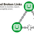 404's and Broken links – Tools to monitor, report, and fix
