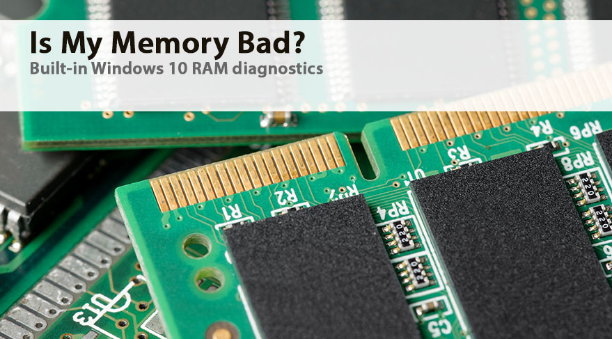 is my ram memory bad